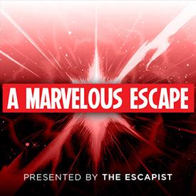 A Marvelous Escape