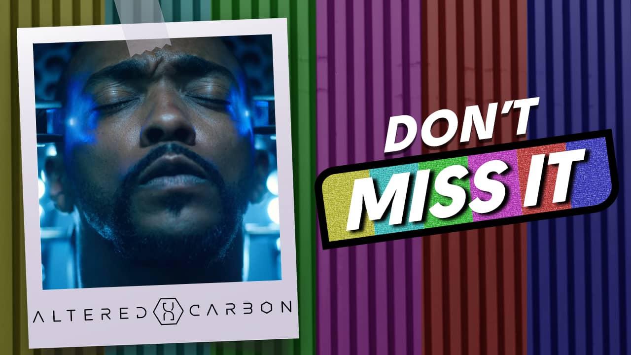 Altered Carbon season 2 Netflix don't miss it Richard K. Morgan cyberpunk
