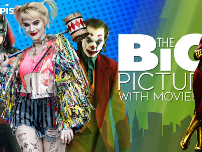DC Extended Universe success Birds of Prey Joker Bob Chipman The Big Picture