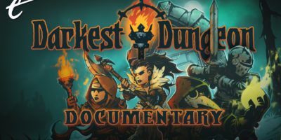 Red Hook Studios Darkest Dungeon documentary The Escapist Gameumentary