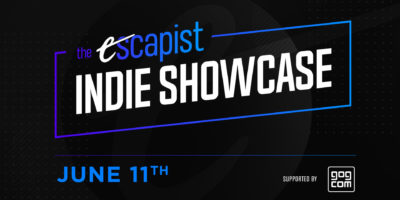 The Escapist Indie Showcase presented by GOG June 11 - 14 launch date
