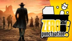 Desperados III review Zero Punctuation Yahtzee Croshaw