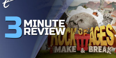 review in 3 minutes Rock of Ages 3: Make & Break ACE Team Giant Monkey Robot Modus Games