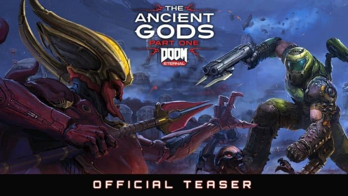 Doom Eternal The Ancient Gods: Part One Campaign Expansion Teaser Trailer Released
