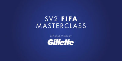 FIFA Tips from Top Footballer SV2 - SV2 FIFA Masterclass brought to you by Gillette