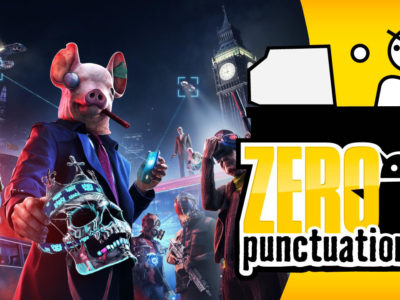 Zero Punctuation Watch Dogs: Legion review Yahtzee Croshaw