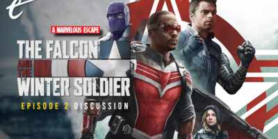 Falcon and the Winter Soldier - The Star-Spangled Man Discussion   A Marvelous Escape jack packard darren mooney kc nwosu disney+