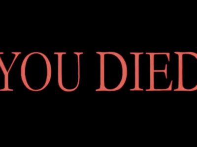 you died game over video games dark souls bloodborne demon's souls