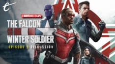 The Falcon and the Winter Soldier episode 5 truth Discussion - A Marvelous Escape kc nwosu jack packard darren mooney
