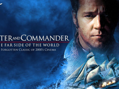 Master and Commander - A Forgotten Classic of 2000s Cinema