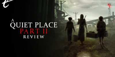A Quiet Place Part II review in 3 minutes