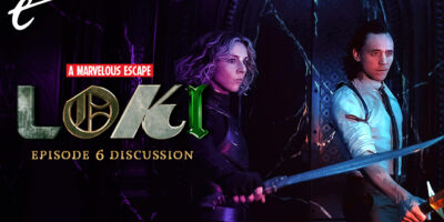 A Marvelous Escape Loki episode 6 review discussion for all time always disney+ darren mooney kc nwosu amy campbell
