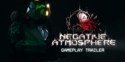 Negative Atmosphere world premiere gameplay trailer exclusive Sunscorched Studios