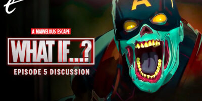 What If Zombies episode 5 discussion review a marvelous escape mcu marvel cinematic universe darren mooney amy campbell kc nwosu